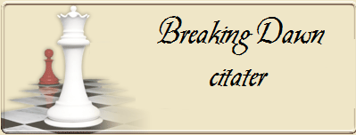 breaking dawn citater